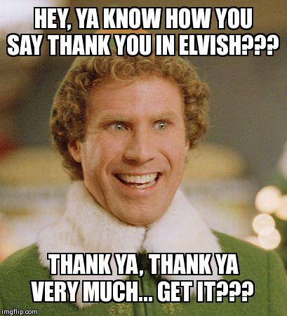 gyar6 buddy the elf meme imgflip