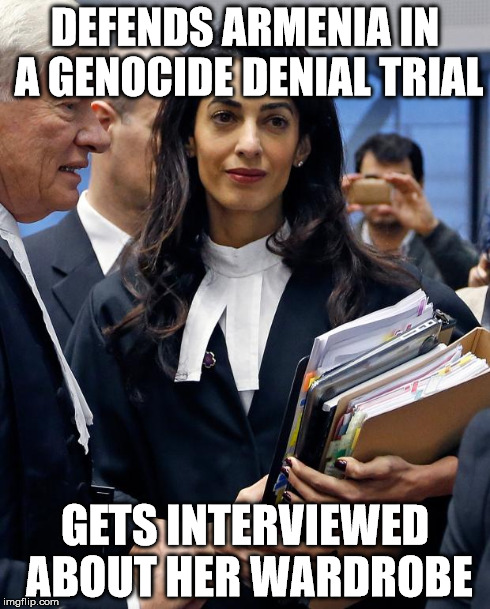 DEFENDS ARMENIA IN A GENOCIDE DENIAL TRIAL GETS INTERVIEWED ABOUT HER WARDROBE | made w/ Imgflip meme maker