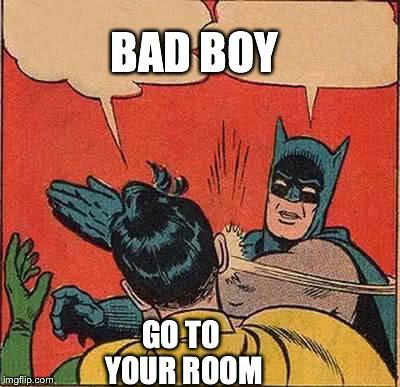 batman slapping robin meme imgflip. Black Bedroom Furniture Sets. Home Design Ideas