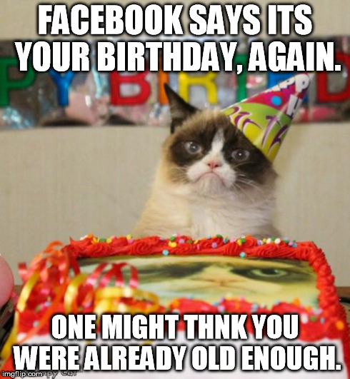 Birthday Meme Grumpy Cat Grumpy Cat Birthday Me...