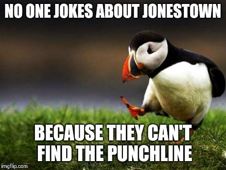 jonestown jokes
