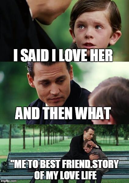 hphcr finding neverland meme imgflip,I Love Her Meme