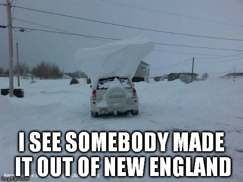 Iceberg Car | I SEE SOMEBODY MADE IT OUT OF NEW ENGLAND | image tagged in snow | made w/ Imgflip meme maker