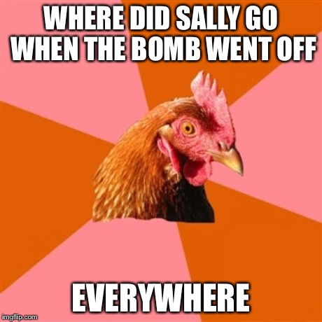 Anti joke chicken sally - photo#18