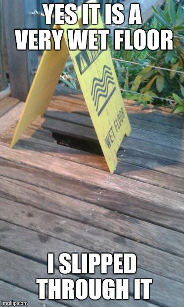 Wet Floor Imgflip