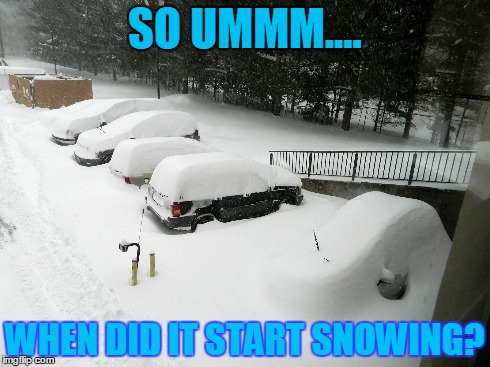 SO UMMM.... WHEN DID IT START SNOWING? | made w/ Imgflip meme maker