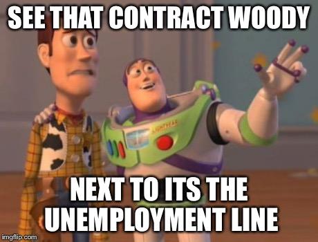 Unemployment Meme X, X Everywhere Meme -...