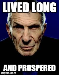 lved long and prospered | LIVED LONG AND PROSPERED | image tagged in leonard nimoy,star trek,star wars,captain kirk,darth vador | made w/ Imgflip meme maker