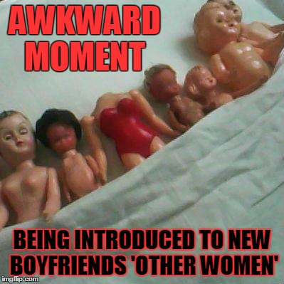 Horror Doll Bed.  | AWKWARD MOMENT BEING INTRODUCED TO NEW BOYFRIENDS 'OTHER WOMEN' | image tagged in horror doll bed,horror,dating sucks,awkward moment,macabre | made w/ Imgflip meme maker