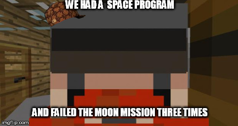 WE HAD A  SPACE PROGRAM AND FAILED THE MOON MISSION THREE TIMES | image tagged in yogscast,simon,fail,moon,moon mission,space | made w/ Imgflip meme maker