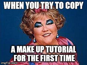 girls, makeup fail Memes - Imgflip
