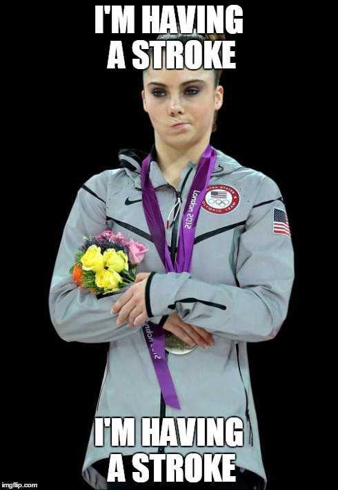 McKayla Maroney Not Impressed2 | I'M HAVING A STROKE I'M HAVING A STROKE | image tagged in memes,mckayla maroney not impressed2 | made w/ Imgflip meme maker