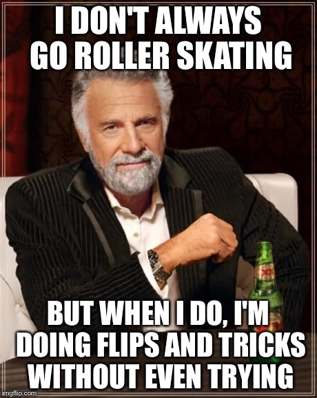 Most Interesting Man In The World Roller Blades 80