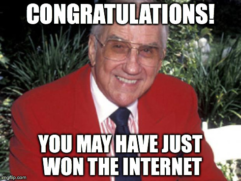 Ed McMahon | CONGRATULATIONS! YOU MAY HAVE JUST WON THE INTERNET | image tagged in ed mcmahon,internet,winner,winning,sweepstakes,memes | made w/ Imgflip meme maker