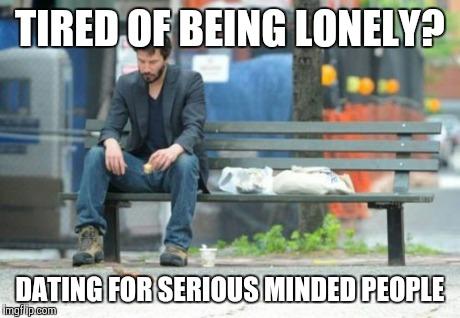 tired of dating meme