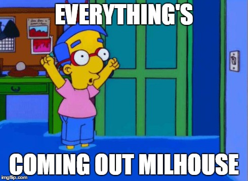 Image result for coming up milhouse