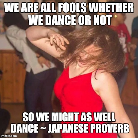 Image result for dance like nobody's watching meme