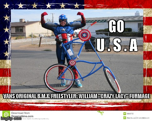 "GO U . S . A VANS ORIGINAL B.M.X. FREESTYLER: WILLIAM ""CRAZY LACY"" FURMAGE 
