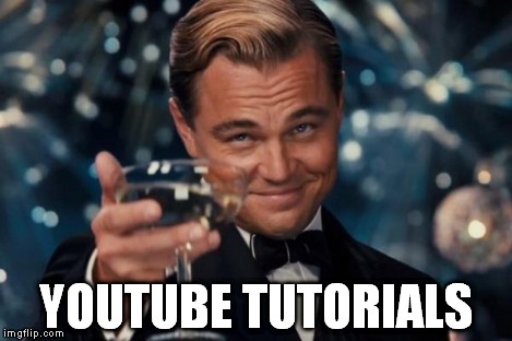 Leonardo Dicaprio Cheers Meme | YOUTUBE TUTORIALS | image tagged in memes,leonardo dicaprio cheers | made w/ Imgflip meme maker