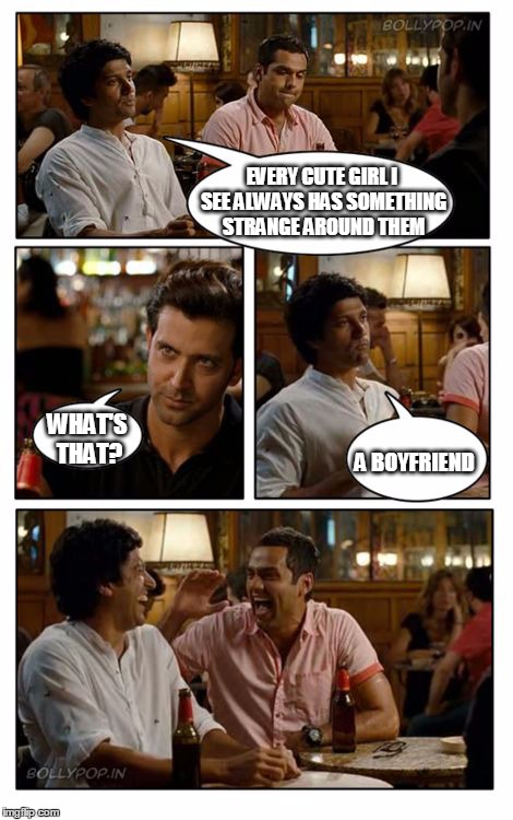 ZNMD Meme | EVERY CUTE GIRL I SEE ALWAYS HAS SOMETHING STRANGE AROUND THEM WHAT'S THAT? A BOYFRIEND | image tagged in memes,znmd | made w/ Imgflip meme maker