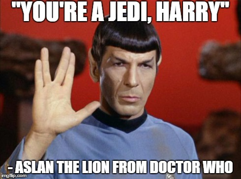 "Bang, bang, bang, bang, BANG! Five Fandoms at once! | ""YOU'RE A JEDI, HARRY"" - ASLAN THE LION FROM DOCTOR WHO 