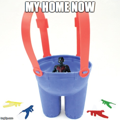 MY HOME NOW | image tagged in antman,ant-man,ant man,ants in the pants,ant man in pants,ant-man in pants | made w/ Imgflip meme maker