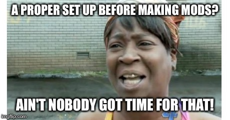 ain't nobody got time for that - Imgflip