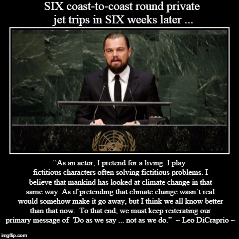Leo DiCaprio Climate Change  Imgflip
