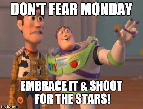 Image result for monday motivation meme