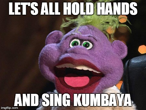 peanut | LET'S ALL HOLD HANDS AND SING KUMBAYA | image tagged in peanut,jeff dunham,kumbaya | made w/ Imgflip meme maker