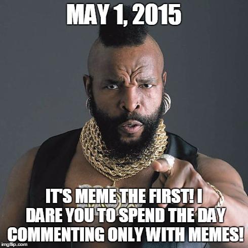 kw7ys mr t pity the fool meme imgflip
