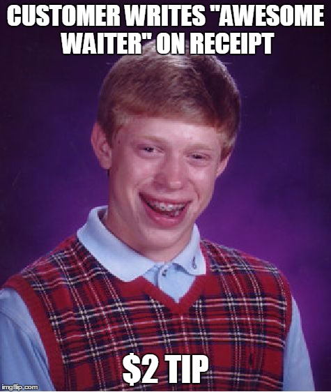 "Just happened to me today | CUSTOMER WRITES ""AWESOME WAITER"" ON RECEIPT $2 TIP 