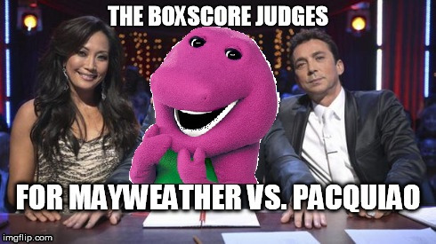 mayweather vs. pacquiao judges | image tagged in maypac,pacmay,mayweather,pacquiao,boxingwiththestars,barney | made w/ Imgflip meme maker