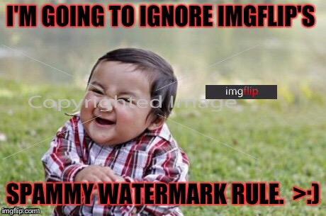 l13w8 insert watermark to another website here \u003e ) imgflip,Watermark Meme