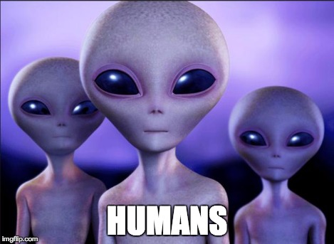 Humans These Days | HUMANS | image tagged in humans these days | made w/ Imgflip meme maker