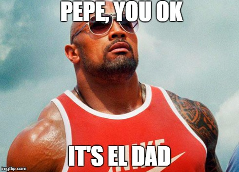 You ok | PEPE, YOU OK IT'S EL DAD | image tagged in who are you people | made w/ Imgflip meme maker