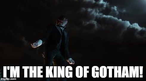 Penguin Rising to Power | I'M THE KING OF GOTHAM! | image tagged in penguin,gotham,batman | made w/ Imgflip meme maker
