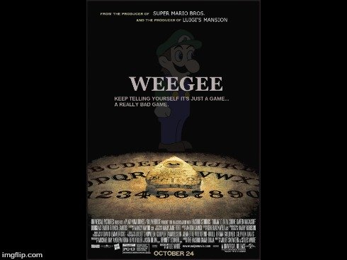 The Weegee Board | image tagged in weegee,mario is missing,ouija,michael bay | made w/ Imgflip meme maker