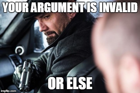 Mr Hinx | YOUR ARGUMENT IS INVALID OR ELSE | image tagged in mr hinx | made w/ Imgflip meme maker