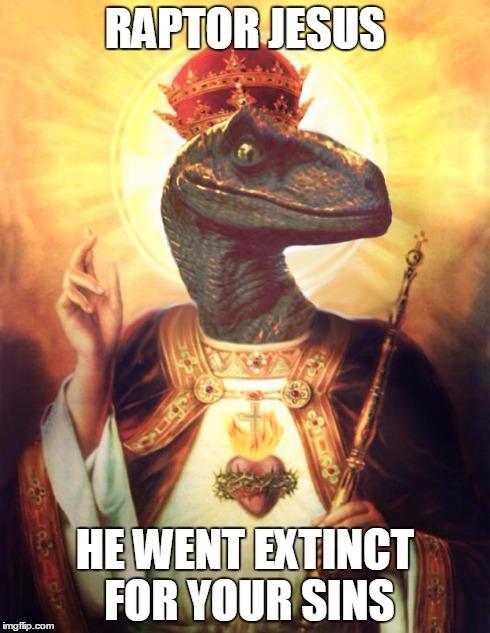 Funny Jesus Meme Generator : Raptorjesus imgflip