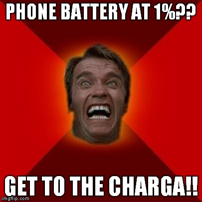 Arnold meme | PHONE BATTERY AT 1%?? GET TO THE CHARGA!! | image tagged in arnold meme | made w/ Imgflip meme maker