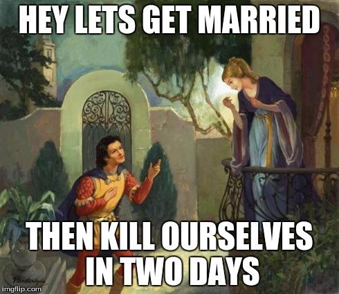 lhtcd romeo and juliet balcony scene meme generator imgflip,Romeo And Juliet Meme