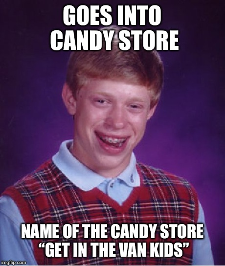 lrun9 bad luck brian meme imgflip