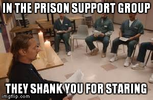 lwe65 shank you for staring imgflip,Hilarious Prison Memes