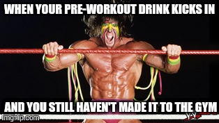 WHEN YOUR PRE-WORKOUT DRINK KICKS IN AND YOU STILL HAVEN'T MADE IT TO THE GYM | image tagged in gym,weight lifting,gym weights | made w/ Imgflip meme maker