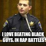 I LOVE BEATING BLACK GUYS. IN RAP BATTLES | made w/ Imgflip meme maker