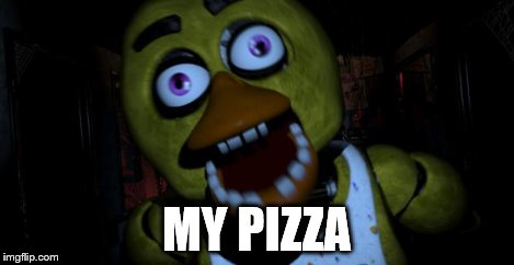 MY PIZZA | made w/ Imgflip meme maker