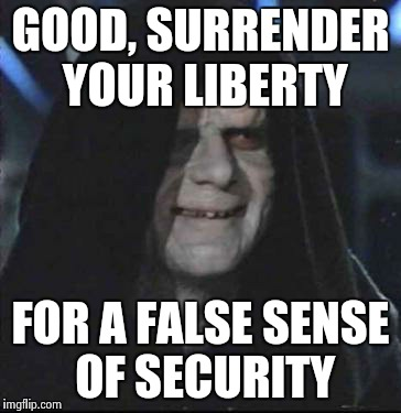 """Those who would sacrifice liberty for security deserve neither."" Benjamin Franklin 
