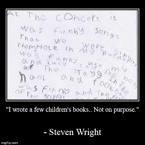 "akshun advenchur | ""I wrote a few children's books.. Not on purpose."" 