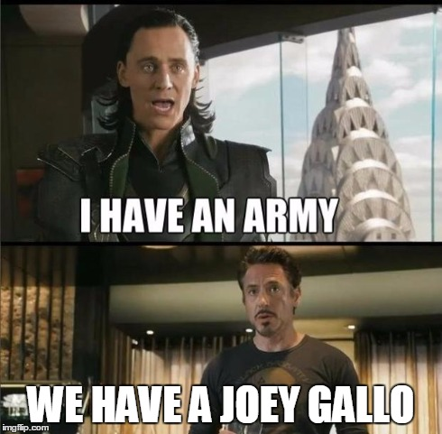 We have a Hulk | WE HAVE A JOEY GALLO | image tagged in we have a hulk | made w/ Imgflip meme maker